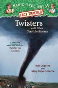 Twisters and Other Terrible Storms: A Nonfiction Companion to Magic Tree House #23: Twister on Tuesday (Hardcover)