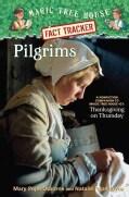 Pilgrims: A Nonfiction Companion to Magic Tree House #27: Thanksgiving on Thursday (Hardcover)