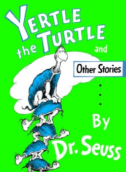 Yertle the Turtle and Other Stories (Hardcover)