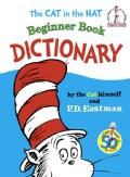 Cat in the Hat Beginner Book Dictionary (Hardcover)