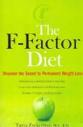 The F-factor Diet: Discover the Secret to Permanent Weight Loss (Paperback)