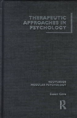 Therapeutic Approaches in Psychology (Hardcover)