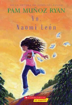 Yo, Naomi Leon/Becoming Naomi Leon (Paperback)