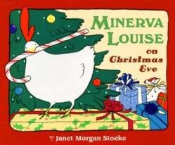 Minerva Louise on Christmas Eve (Hardcover)