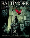 Baltimore: Or the Steadfast Tin Soldier and the Vampire (Hardcover)