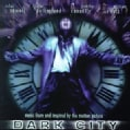 Soundtrack - Dark City