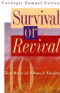 Survival or Revival: Ten Keys to Church Vitality (Paperback)