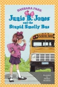 Junie B. Jones and the Stupid Smelly Bus (Hardcover)