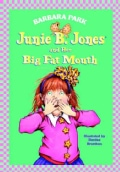Junie B. Jones and Her Big Fat Mouth (Hardcover)