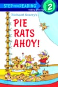 Richard Scarry's Pie Rats Ahoy (Hardcover)