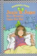 Junie B. Jones Has a Monster Under Her Bed (Hardcover)