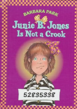 Junie B. Jones Is Not a Crook (Hardcover)