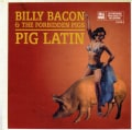 Billy Bacon - Pig Latin
