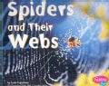 Spiders and Their Webs (Paperback)