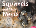 Squirrels and Their Nests (Paperback)