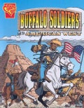 The Buffalo Soldiers and the American West (Paperback)