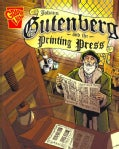 Johann Gutenberg and the Printing Press (Paperback)