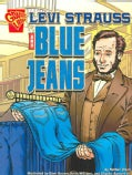 Levi Strauss and Blue Jeans (Paperback)