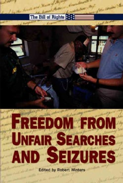 Freedom from Unfair Searches and Seizures (Hardcover)