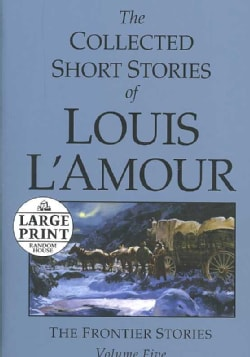 The Collected Short Stories of Louis L'amour (Paperback)