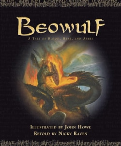 Beowulf: A Tale of Blood, Heat, and Ashes (Hardcover)