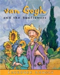 Van Gogh and the Sunflowers (Paperback)