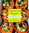 Vegetarian Suppers from Deborah Madison's Kitchen (Paperback)