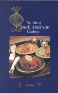 The Art of South American Cookery (Paperback)