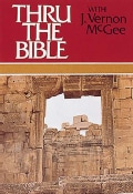 Thru the Bible With J. Vernon McGee/Matthew-Romans (Hardcover)
