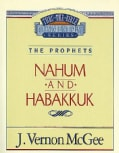 Thru the Bible Commentary: Nahum Habakkuk 30 (Paperback)