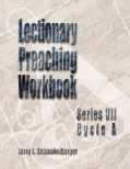 Lectionary Preaching Workbook: Series Vii, Cycle A (Spiral bound)