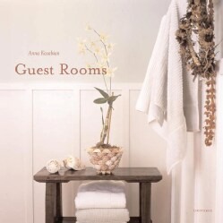 Guest Rooms: And Private Places (Hardcover)