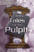 Lectionary Tales for the Pulpit (Paperback)