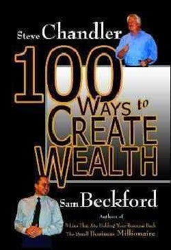 100 Ways to Create Wealth (Hardcover)