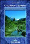 Chamonix to Zermatt: The Walker's Haute Route (Paperback)