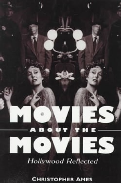 Movies About the Movies: Hollywood Reflected (Paperback)
