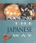 Cooking the Japanese Way: Revised and Expanded to Include New Low-Fat and Vegetarian Recipes (Hardcover)