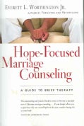 Hope-Focused Marriage Counseling: A Guide to Brief Therapy (Paperback)