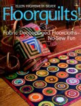 Floorquilts!: Fabric Decoupaged Floorcloths-no-sew Fun (Paperback)