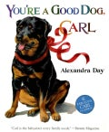 You're a Good Dog, Carl (Hardcover)