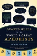Geary's Guide to the World's Great Aphorists (Hardcover)