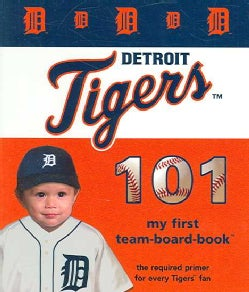 Detroit Tigers 101 (Board book)