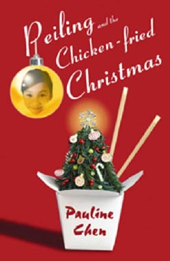 Peiling and the Chicken-Fried Christmas (Hardcover)