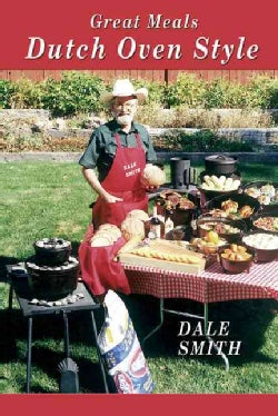 Great Meals Dutch Oven Style (Paperback)