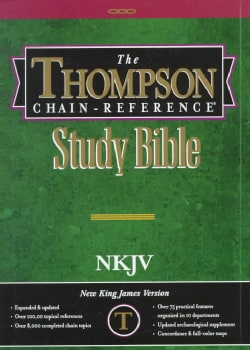 The Thompson Chain-Reference Study Bible: New King James Version, Old and New Testaments (Hardcover)