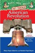 American Revolution: A Nonfiction Companion to Magic Tree House #22: Revolutionary War on Wednesday (Hardcover)