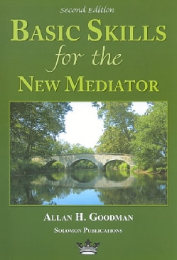 Basic Skills for the New Mediator (Paperback)