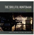 The Skillful Huntsman: Visual Development of a Grimm Tale at Art Center College of Design (Paperback)