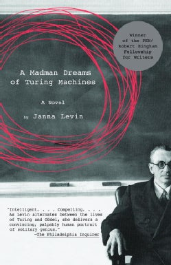 A Madman Dreams of Turing Machines (Paperback)