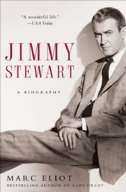 Jimmy Stewart: A Biography (Paperback)